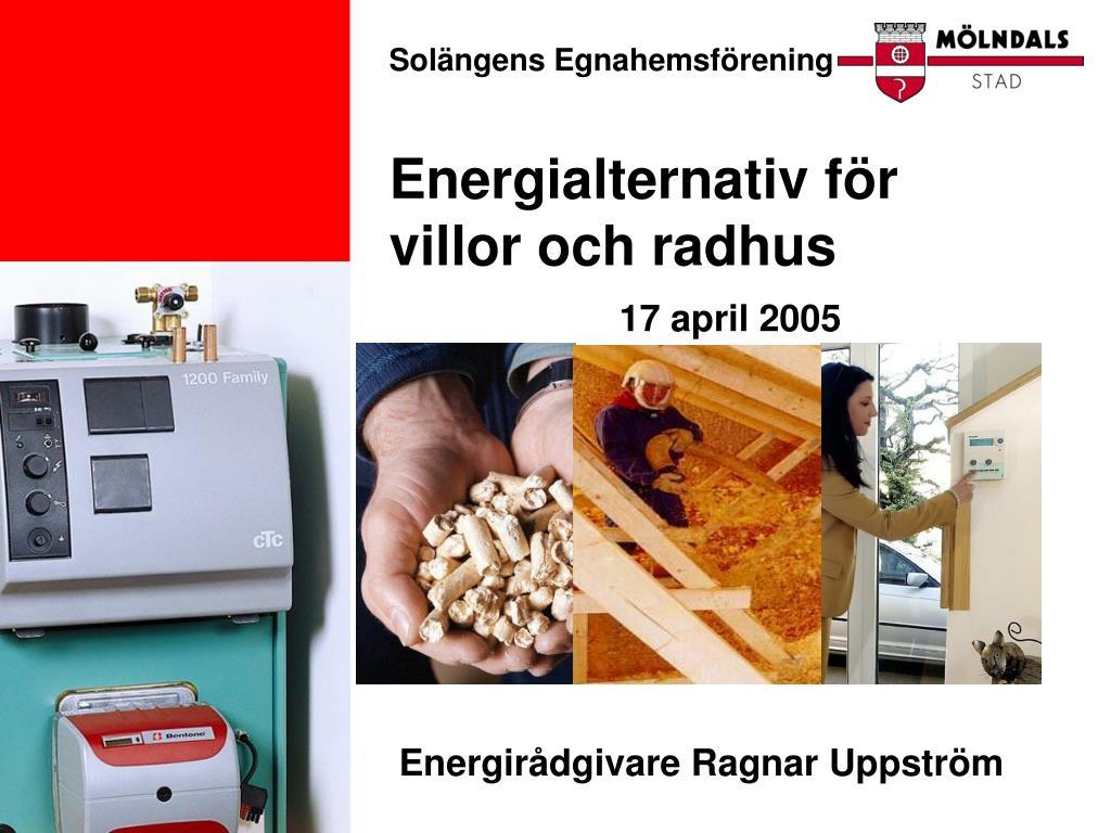 sol ngens egnahemsf rening energialternativ f r villor och radhus l.
