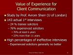 value of experience for client communication
