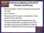 preliminary meeting with eota results continued