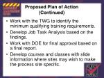 proposed plan of action continued