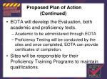 proposed plan of action continued11