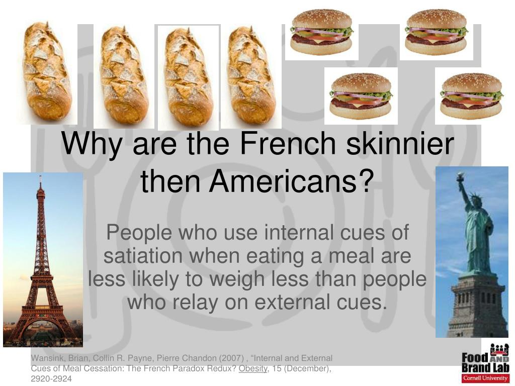 why are the french skinnier then americans l.