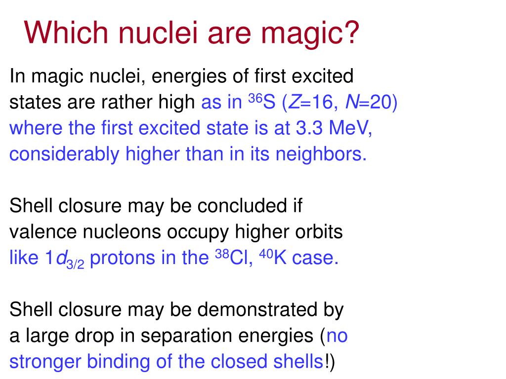 Which nuclei are magic?