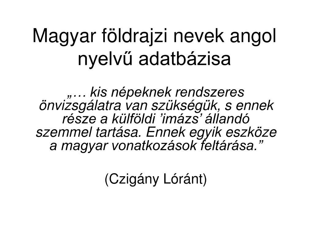 magyar f ldrajzi nevek angol nyelv adatb zisa l.