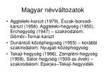 magyar n vv ltozatok