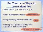 set theory 4 ways to prove identities