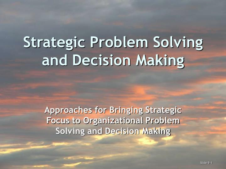 strategic problem solving and decision making n.