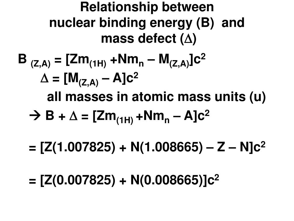 relationship between nuclear binding energy b and mass defect d l.