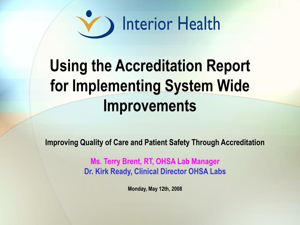 using the accreditation report for implementing system wide improvements l.