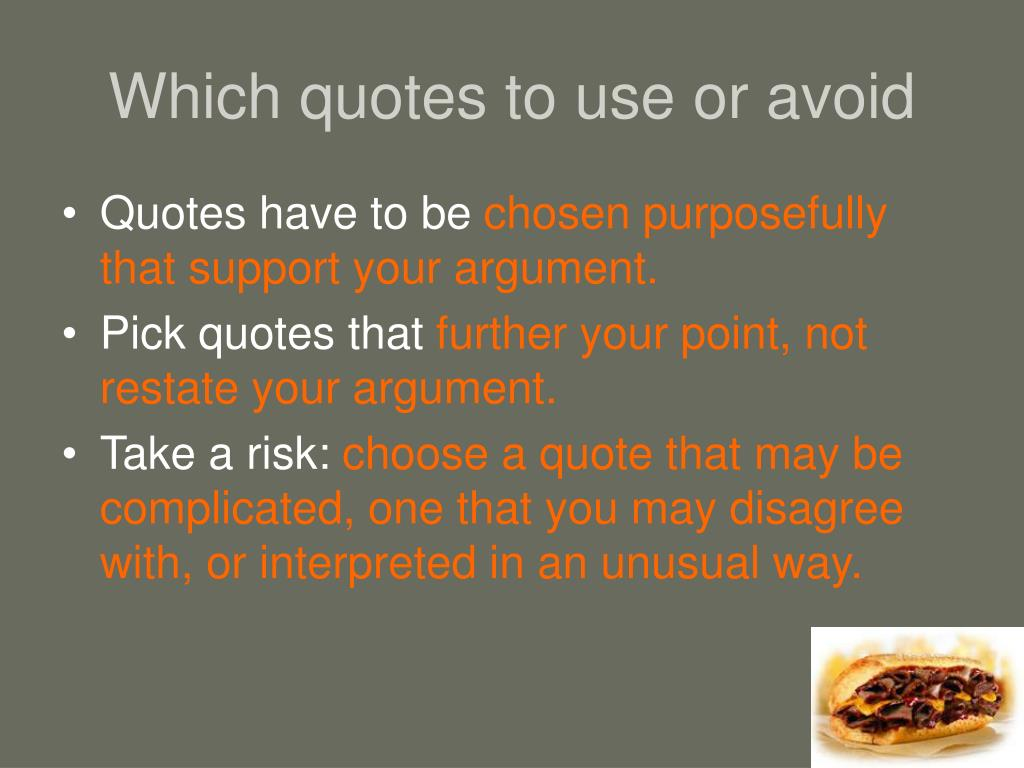Which quotes to use or avoid