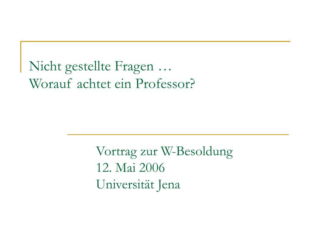 nicht gestellte fragen worauf achtet ein professor l.