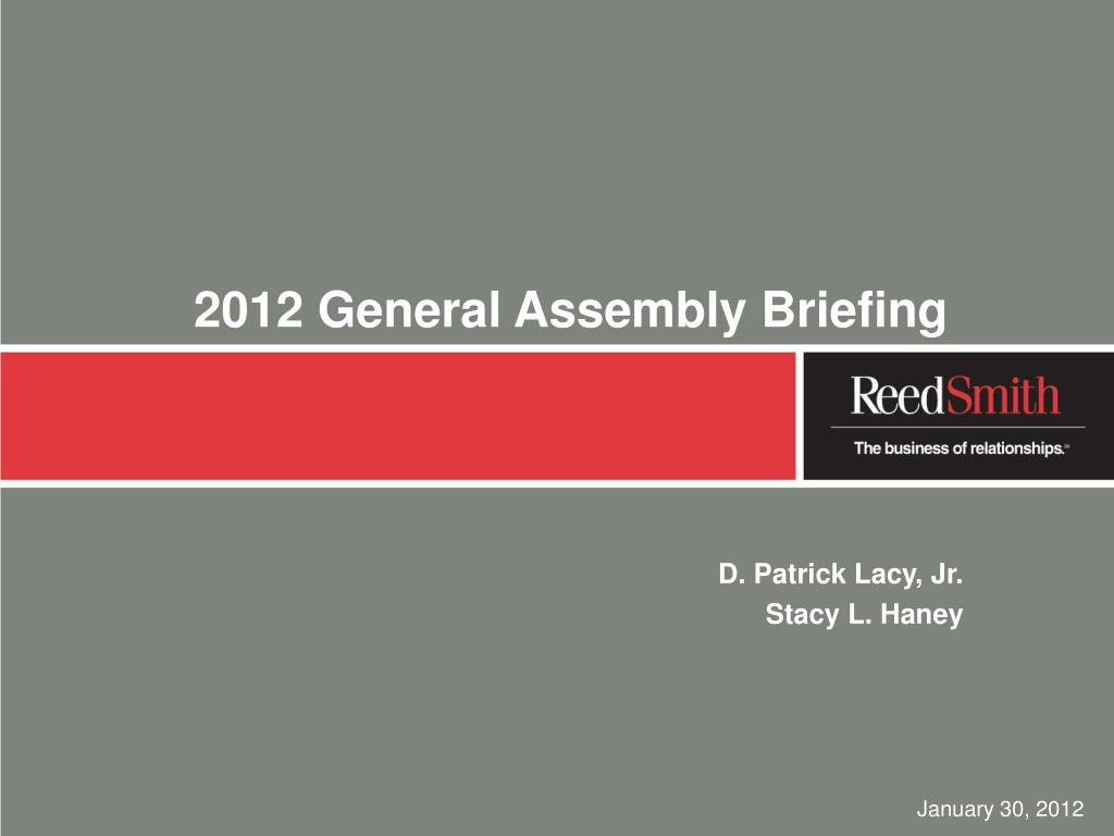 2012 general assembly briefing l.