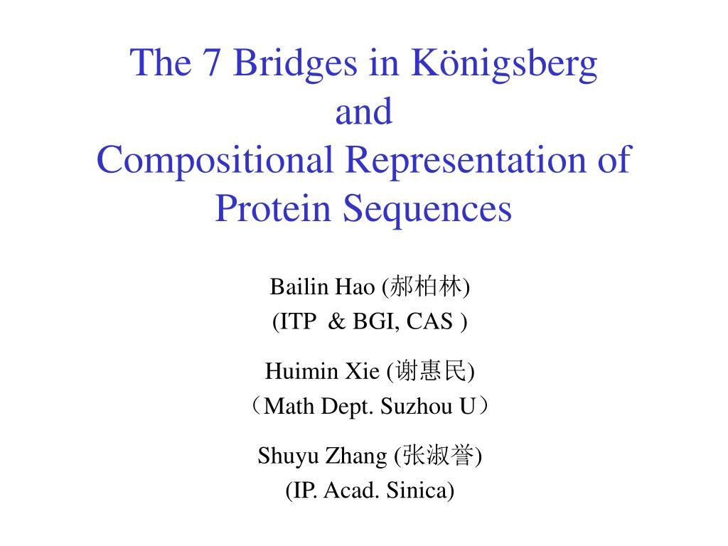 the 7 bridges in k nigsberg and compositional representation of protein sequences l.