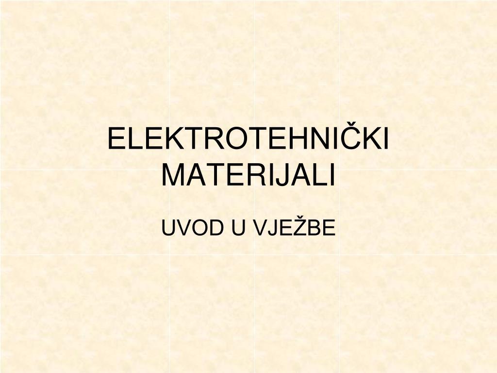 elektrotehni ki materijali l.
