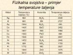 fizikalna svojstva primjer temperature taljenja