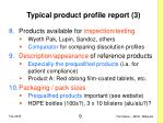 typical product profile report 3