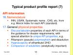 typical product profile report 7