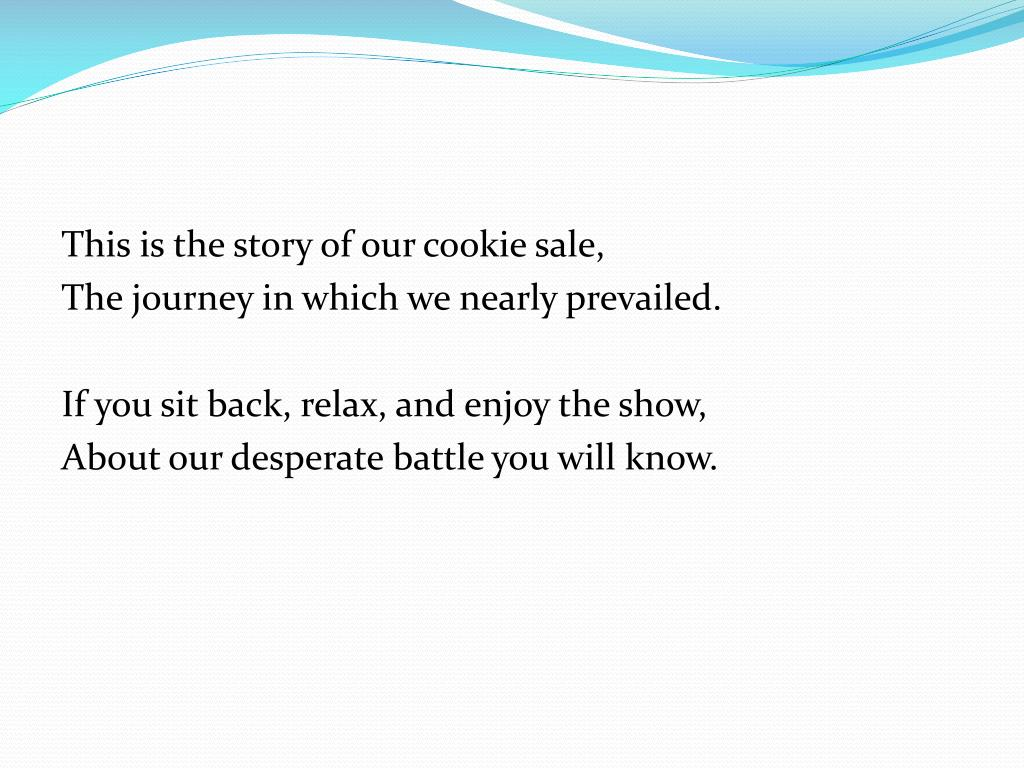 This is the story of our cookie sale,