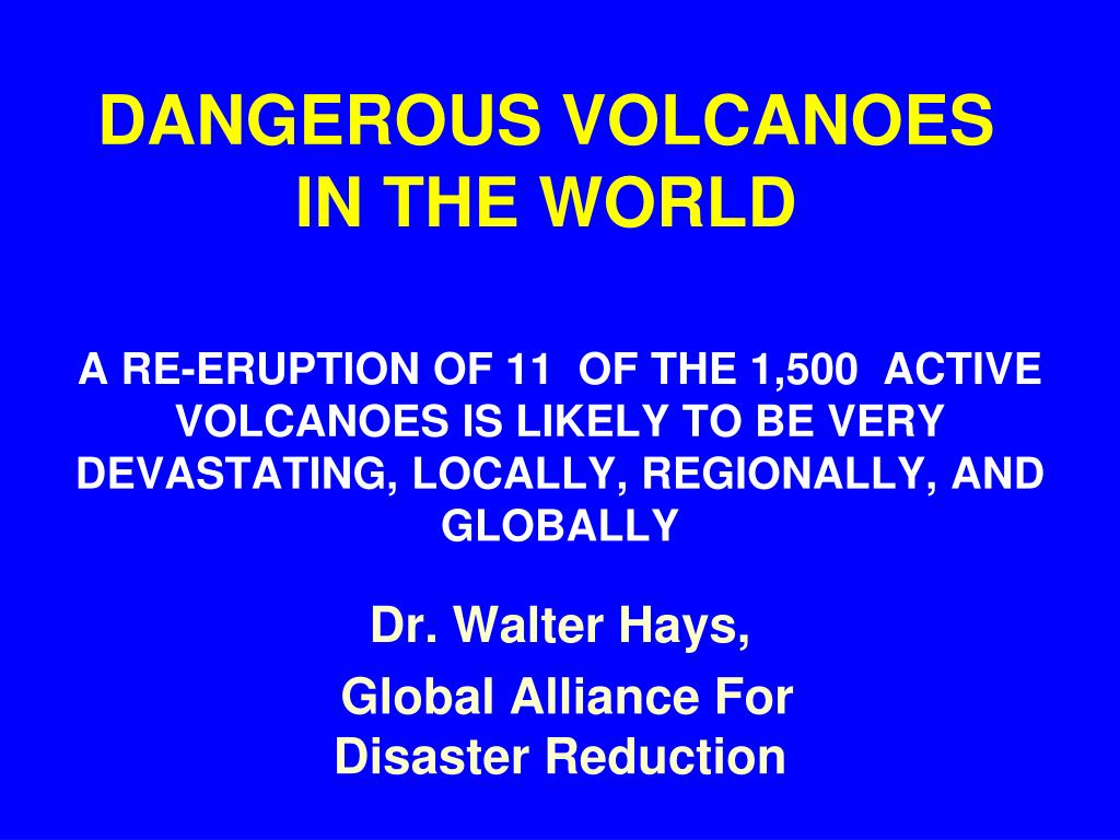 dangerous volcanoes in the world l.