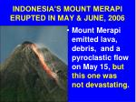 indonesia s mount merapi erupted in may june 2006