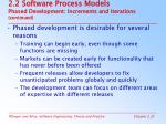2 2 software process models phased development increments and iterations continued25