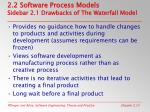2 2 software process models sidebar 2 1 drawbacks of the waterfall model