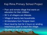 kaji rima primary school project