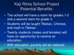 kaji rima school project potential benefits