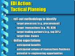 edi action tactical planning