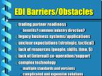edi barriers obstacles