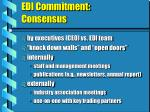 edi commitment consensus