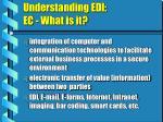understanding edi ec what is it