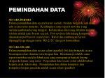 pemindahan data