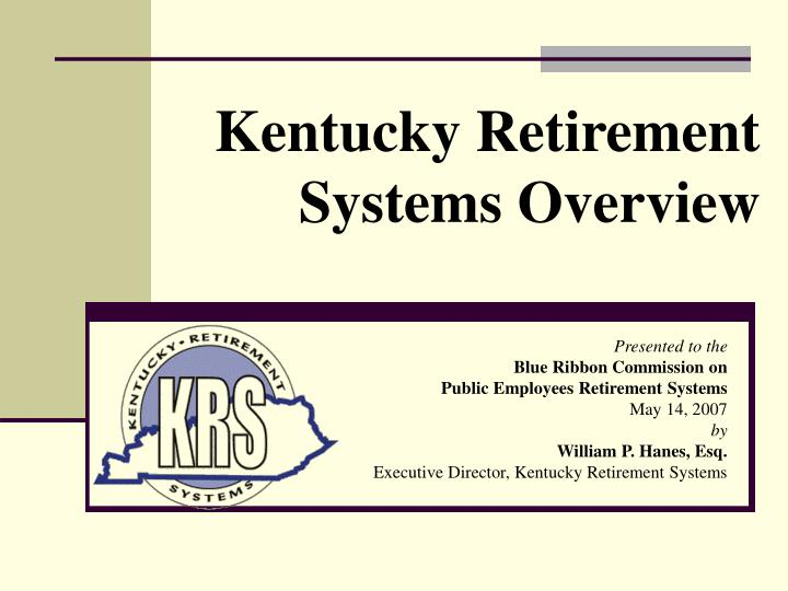kentucky retirement systems overview n.