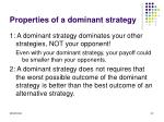 properties of a dominant strategy