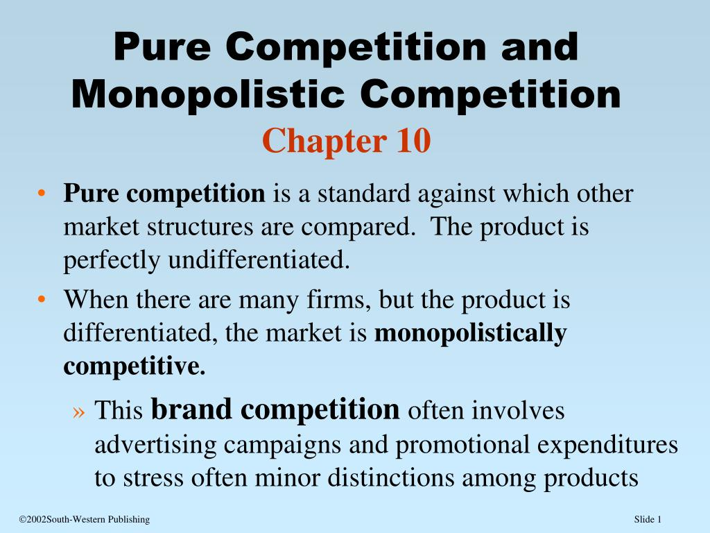 pure competition and monopolistic competition