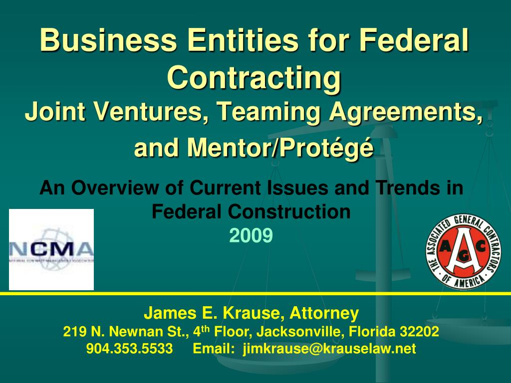 business entities for federal contracting joint ventures teaming agreements and mentor prot g l.