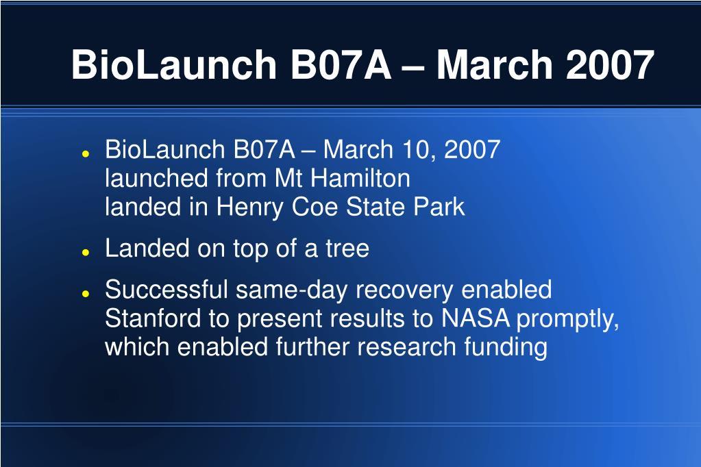BioLaunch B07A – March 2007