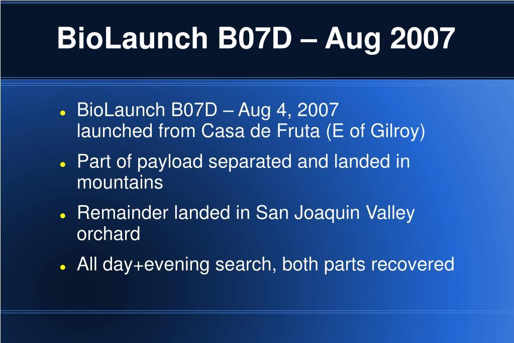 BioLaunch B07D – Aug 2007