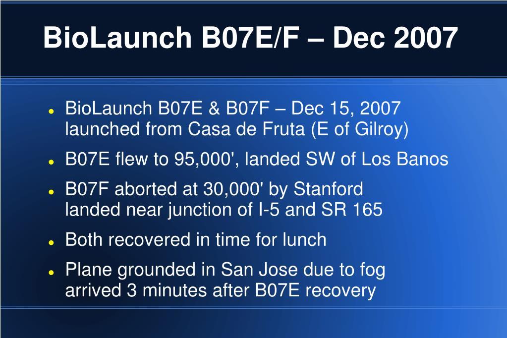BioLaunch B07E/F – Dec 2007