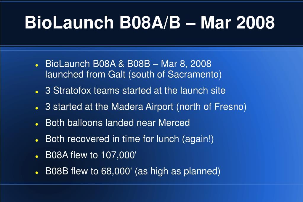 BioLaunch B08A/B – Mar 2008
