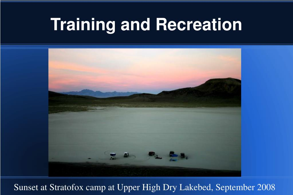 Training and Recreation