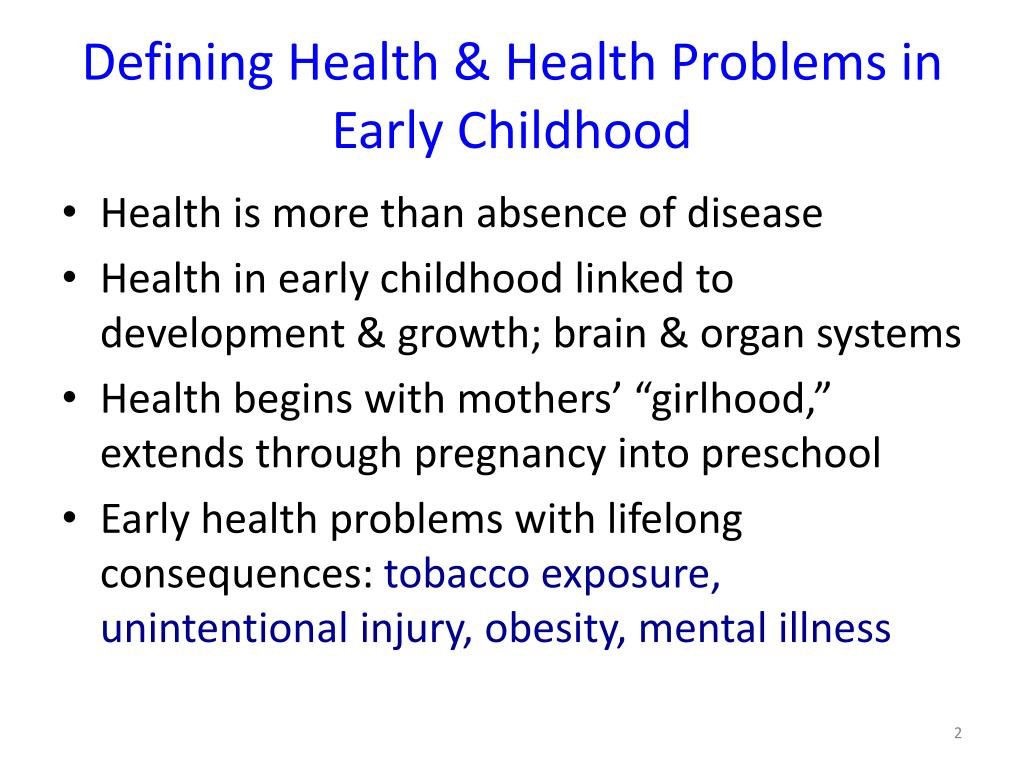 Defining Health & Health Problems in Early Childhood