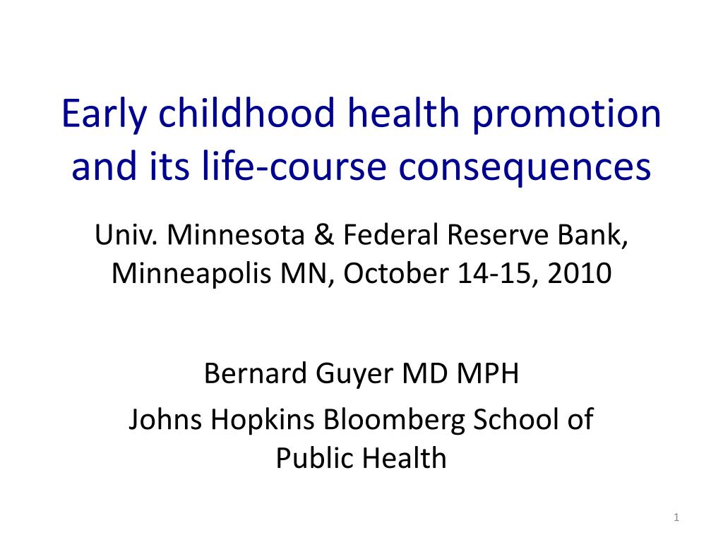 early childhood health promotion and its life course consequences l.