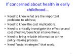 if concerned about health in early childhood