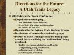 directions for the future a utah trails legacy