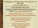 establishing an olympic legacy for trails in utah 2002 2004 a public planning process44