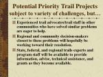 potential priority trail projects subject to variety of challenges but
