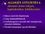 allog n t ltet s 4 alternat v donor idegen haploidentikus k ld kzsin r