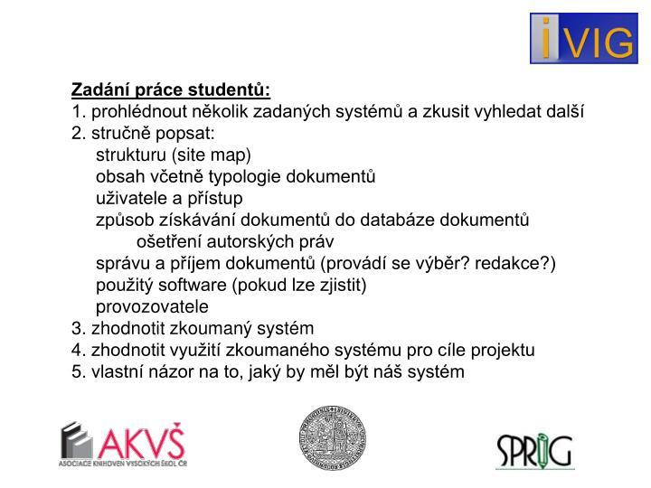 Zadání práce studentů: